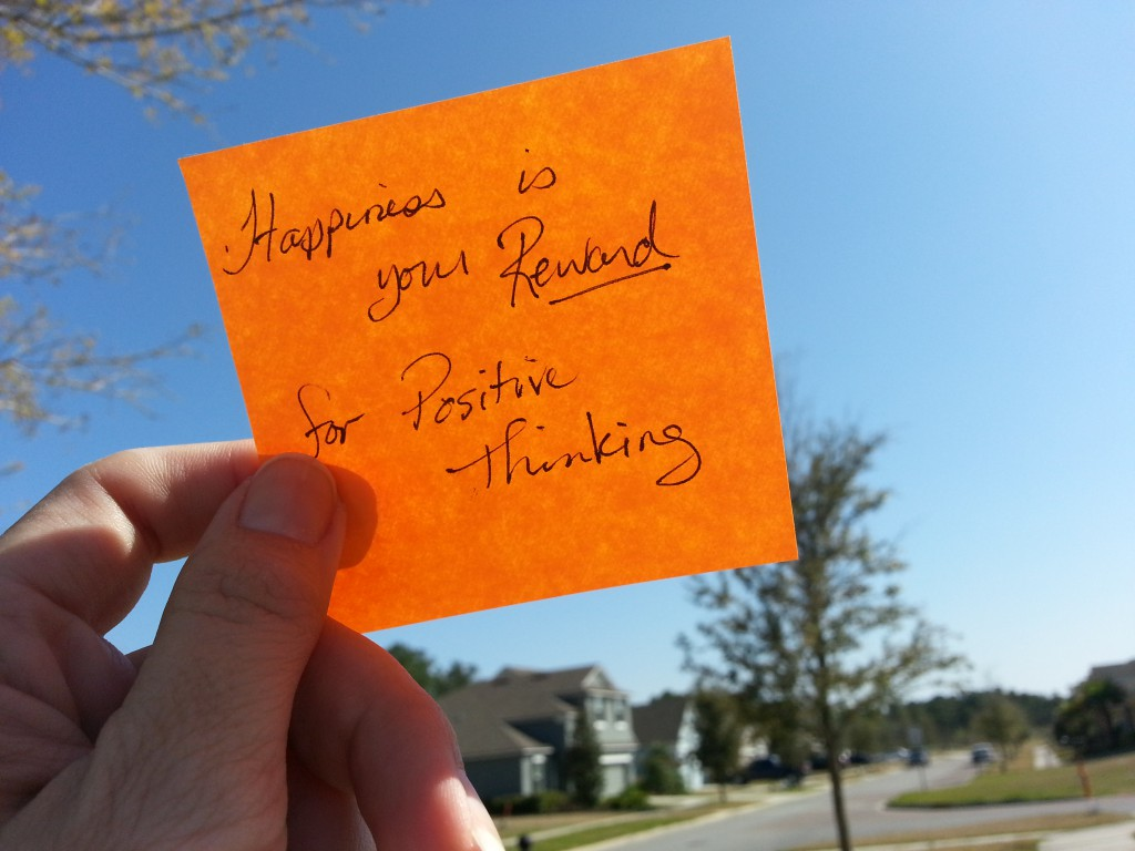 Happiness is your reward for positive thinking
